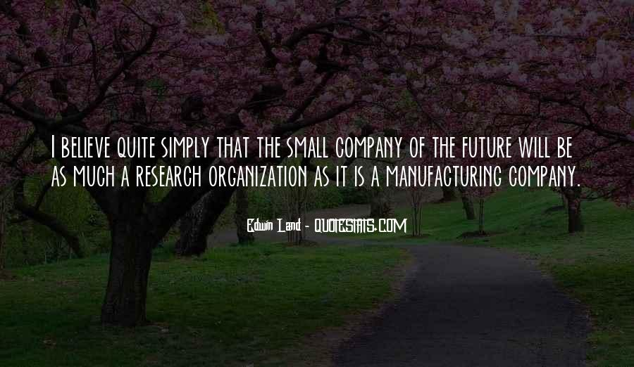 Quotes About Manufacturing #196303