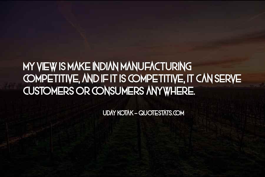 Quotes About Manufacturing #431791