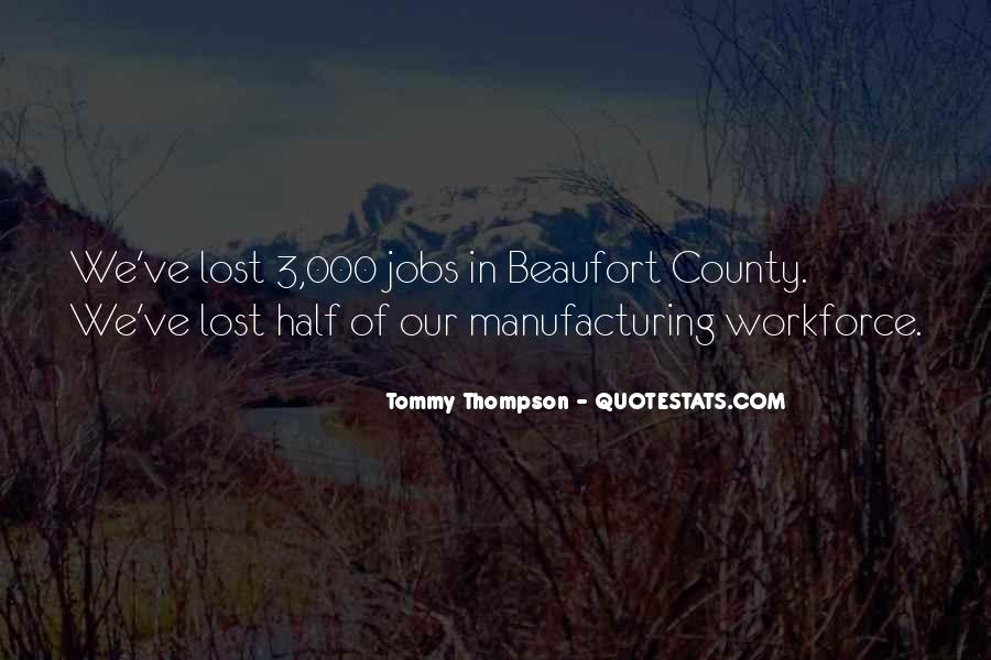 Quotes About Manufacturing #47019
