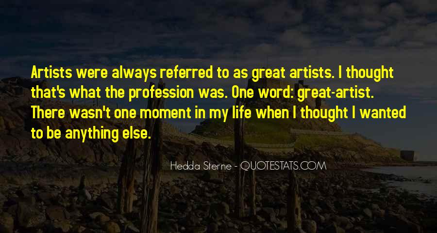 Quotes About Artist Life #149513