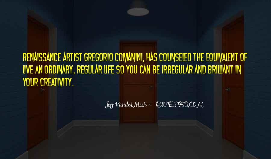 Quotes About Artist Life #171321
