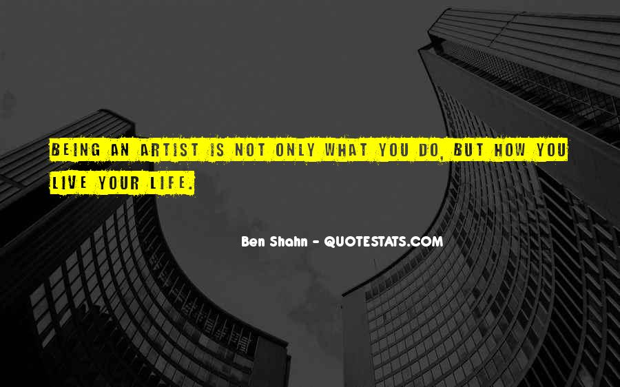 Quotes About Artist Life #216025