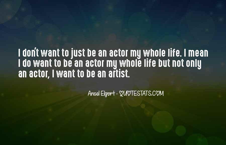 Quotes About Artist Life #39532
