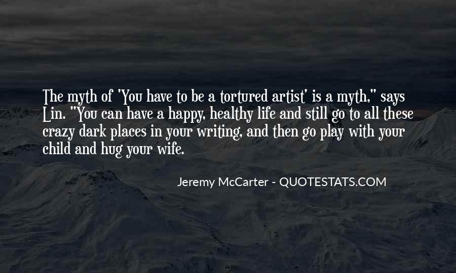 Quotes About Artist Life #93748