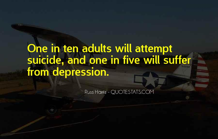Quotes About Suicide And Depression #1012587