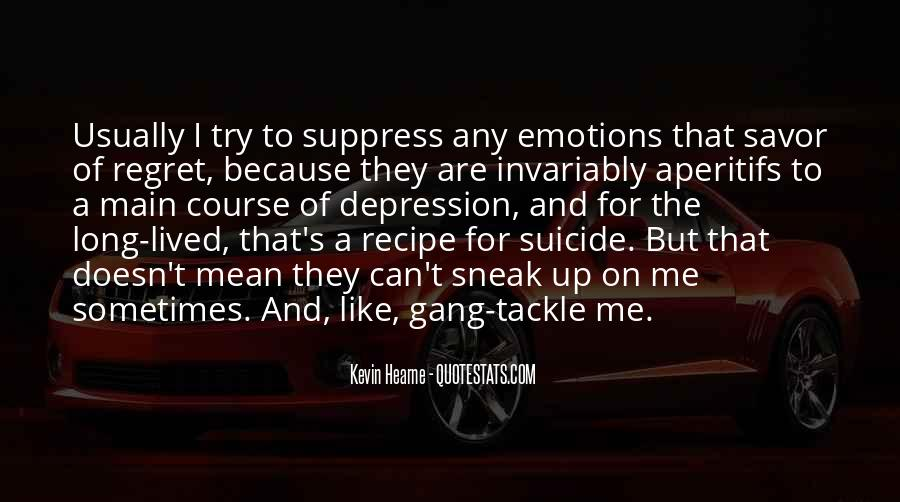 Quotes About Suicide And Depression #1455560