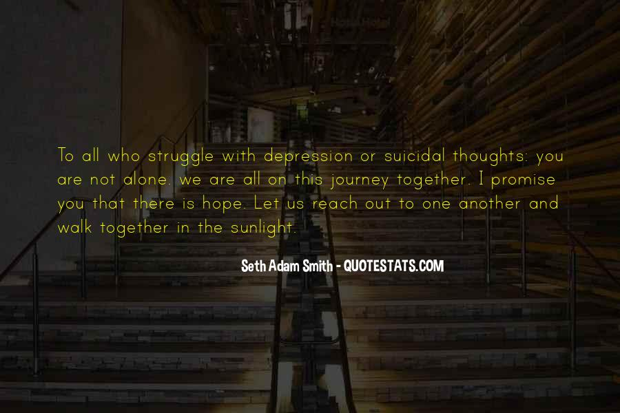 Quotes About Suicide And Depression #748207