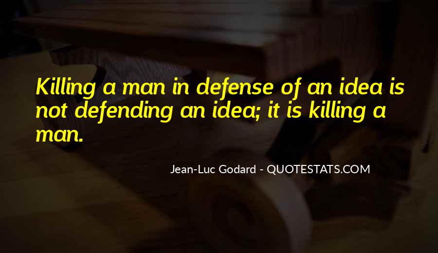 Quotes About Defending Yourself #156771