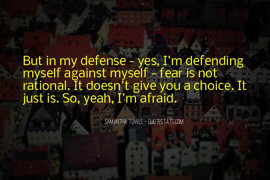 Quotes About Defending Yourself #297459