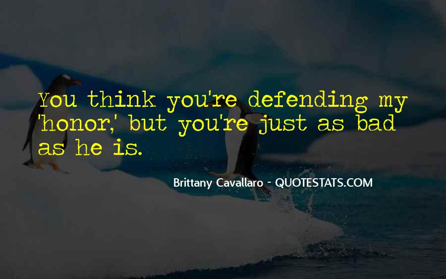 Quotes About Defending Yourself #325535