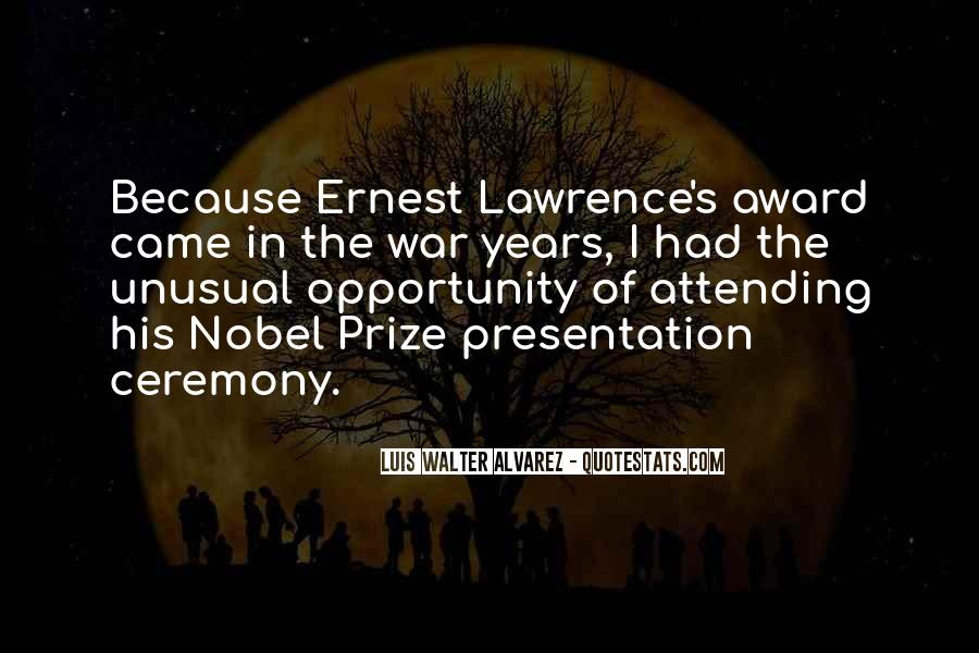 Quotes About Nobel Prize #183089