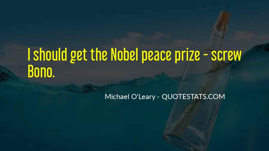 Quotes About Nobel Prize #304320