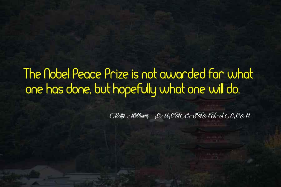 Quotes About Nobel Prize #506354