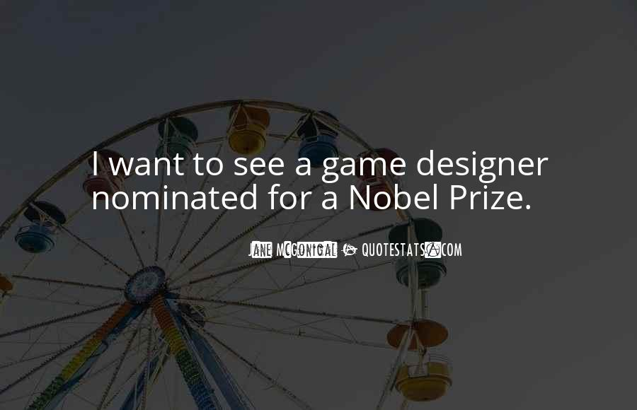 Quotes About Nobel Prize #50913
