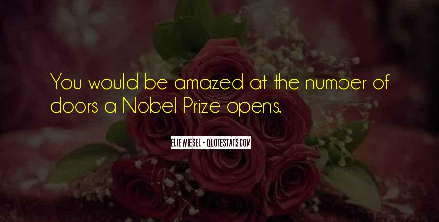 Quotes About Nobel Prize #511752