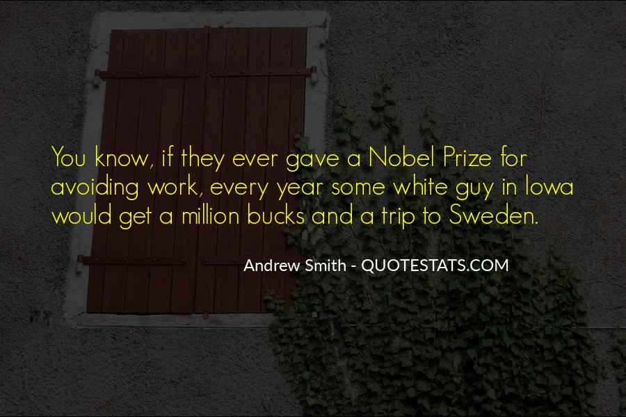 Quotes About Nobel Prize #734828