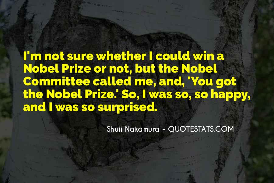 Quotes About Nobel Prize #756822