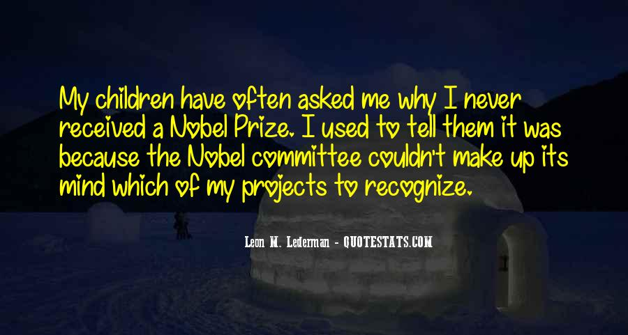 Quotes About Nobel Prize #810270
