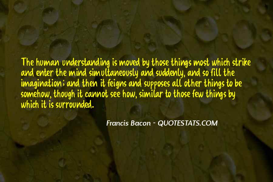 Quotes About Understanding The Human Mind #733563