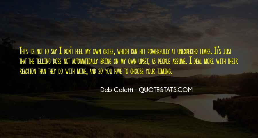 Quotes About Not Telling How You Feel #142771