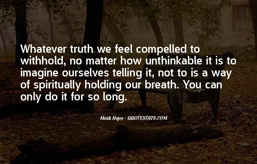 Quotes About Not Telling How You Feel #1752852