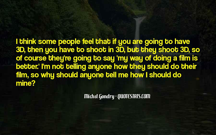 Quotes About Not Telling How You Feel #1815335