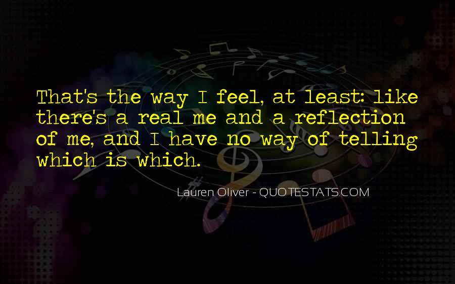 Quotes About Not Telling How You Feel #181561