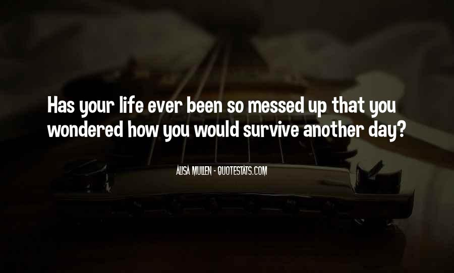 Quotes About Messed Life #120612