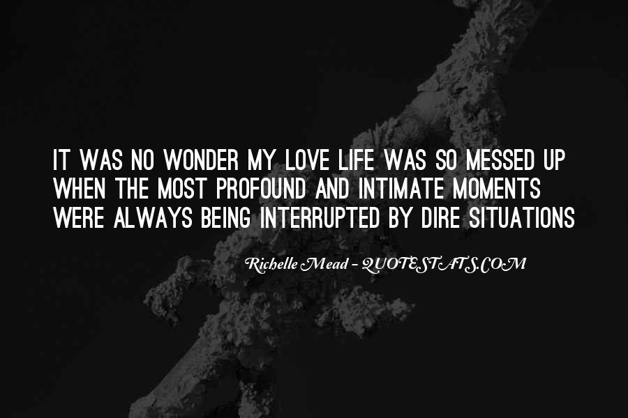 Quotes About Messed Life #55768
