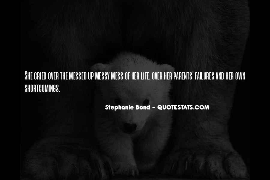 Quotes About Messed Life #953518