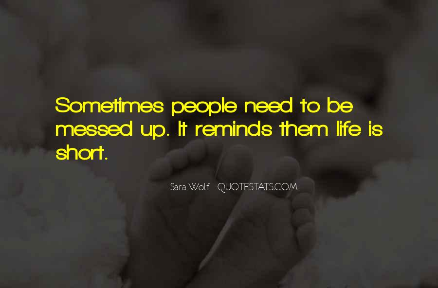 Quotes About Messed Life #980487