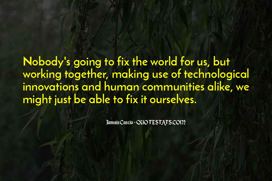 Quotes About Communities Working Together #1373149