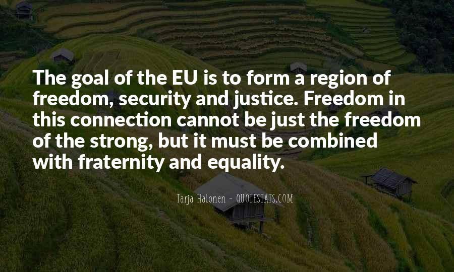 Quotes About Equality And Justice #1144236