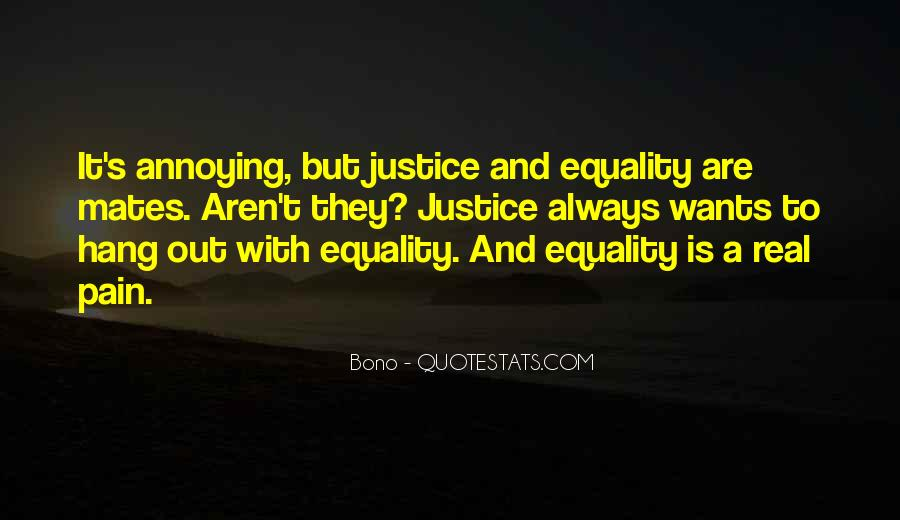Quotes About Equality And Justice #1412641