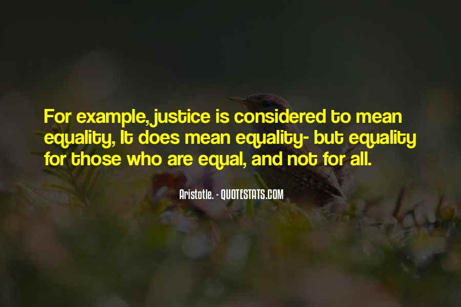 Quotes About Equality And Justice #216409