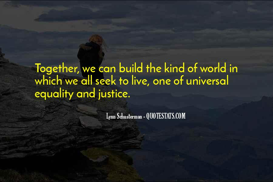 Quotes About Equality And Justice #25069