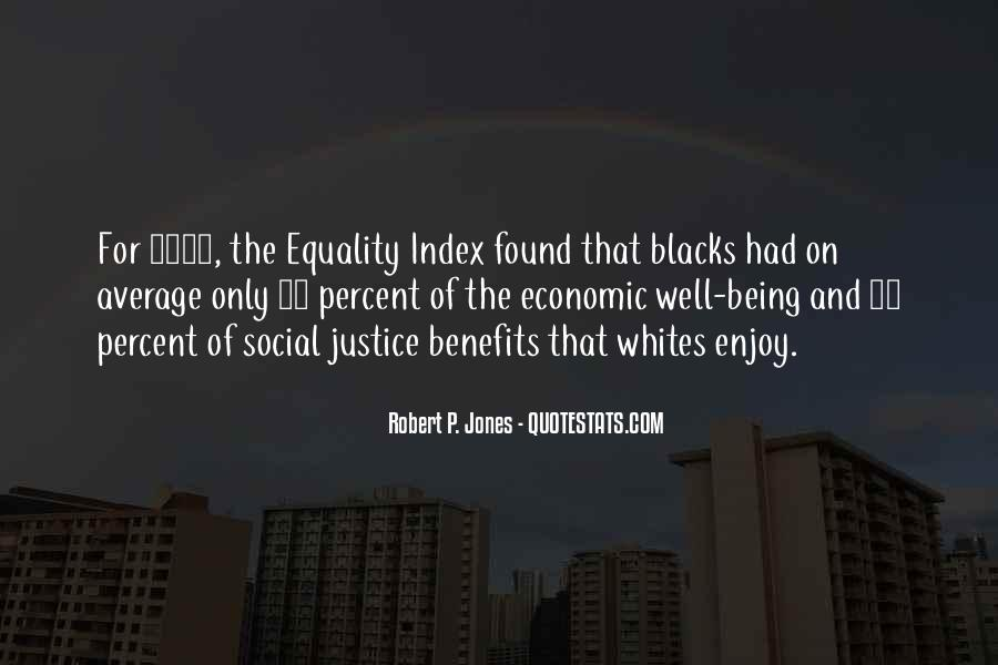 Quotes About Equality And Justice #388138