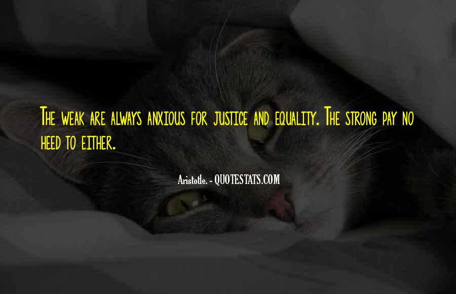 Quotes About Equality And Justice #414641