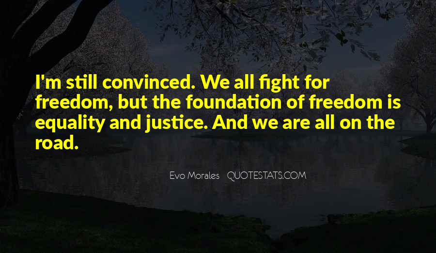 Quotes About Equality And Justice #453167