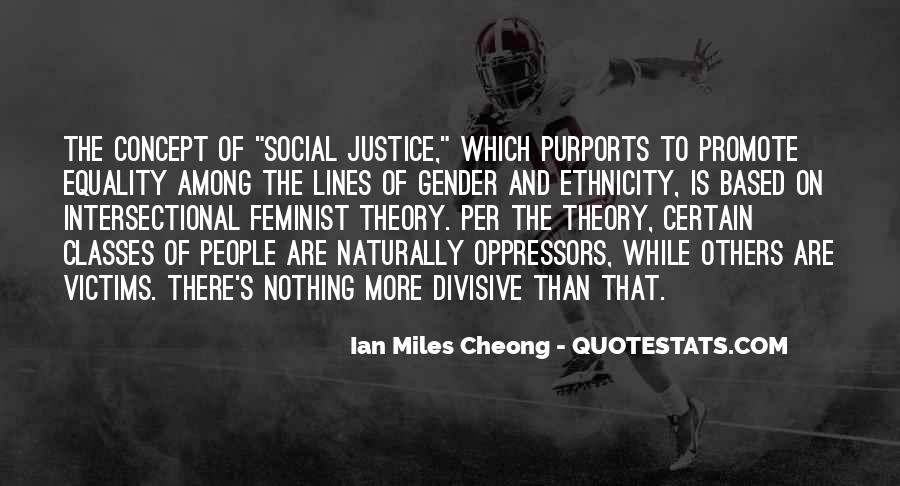 Quotes About Equality And Justice #671242