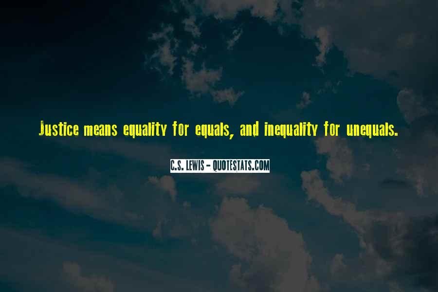Quotes About Equality And Justice #698337