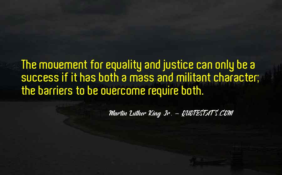 Quotes About Equality And Justice #735633