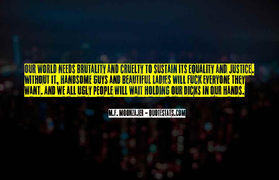 Quotes About Equality And Justice #761259