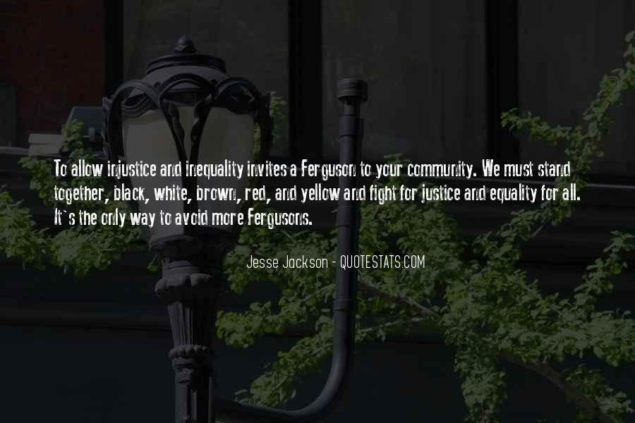 Quotes About Equality And Justice #817028