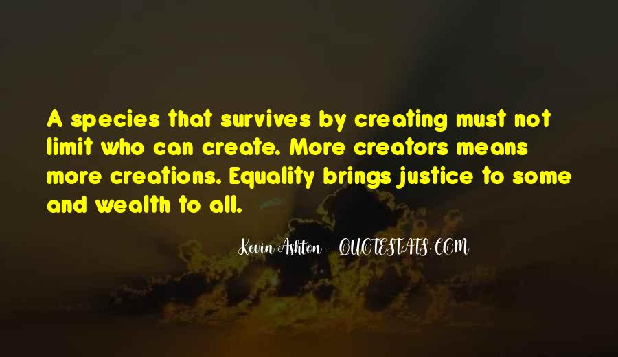 Quotes About Equality And Justice #845185