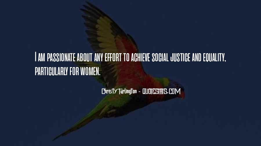 Quotes About Equality And Justice #925142