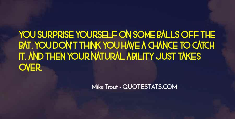 Quotes About Natural Ability #1067560