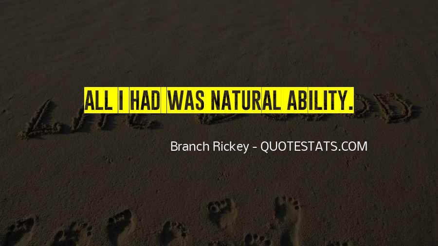 Quotes About Natural Ability #174640