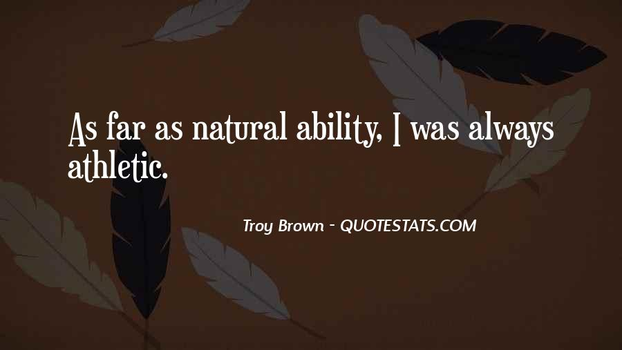 Quotes About Natural Ability #1871997