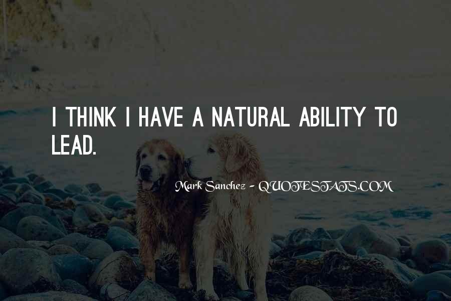 Quotes About Natural Ability #206971